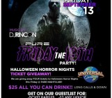 FRIDAY THE 13TH @ PURE! > $25 AYCD!
