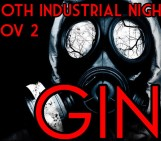 G.I.N. – A Gothic/Industrial Night – Nov 2nd 2013