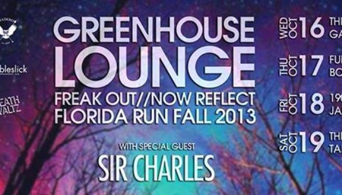 Greenhouse Lounge w/ Sir Charles Vlad The Inhaler October 18th at 1904