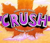 Crush • The Seasonal Block Party • Fall 2013