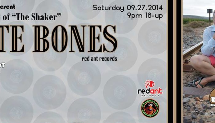 PETE THE SHAKER BONES moved to IndoChine – Saturday 09.27.2014