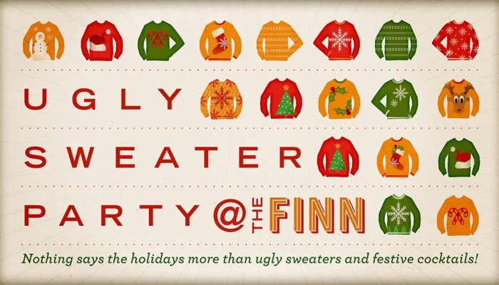 Holiday Party 2015: Ugly Sweaters @ the FINN Fri Dec 19th