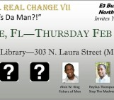 "Real Talk… Real Change VII – ""Who's Da Man?!"""