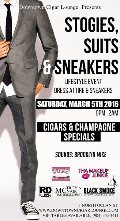 STOGIES, SUITS & SNEAKERS