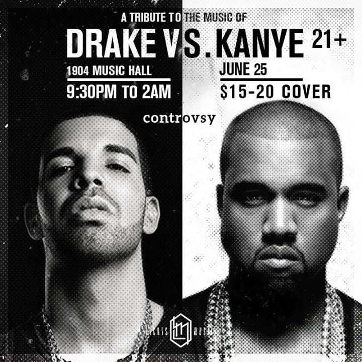 Drake Vs Kanye Tribute Party At 1904 Music Hall