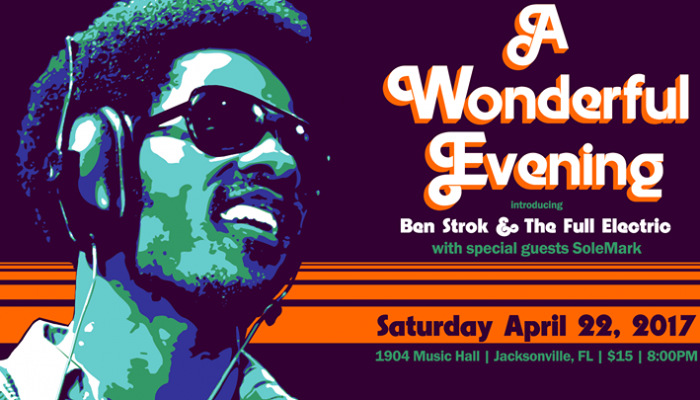 A (Stevie) Wonderful Evening @1904MusicHall | #Jacksonville | Sat Apr 22